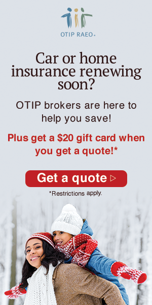 Car or home insurance renewing soon? OTIP brokers are here to help you save! Plus get a $20 gift card when you get a quote!