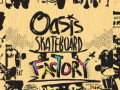 Illustration with grungy indiscernible background the words Oasis skateboard factory
