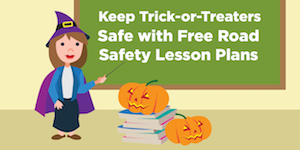 Keep Trick-or-Treaters Safe with Free Road Safety Lesson Plans