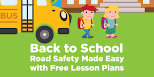 Back to School Road Safety Made Easy with Free Lesson Plans